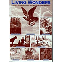 Living Wonders: Mysteries and Curiosities of the Animal World