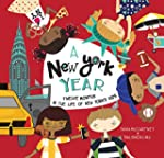 A New York Year: Twelve Months in the...