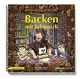 Samichlaus & Schmutzli. Backen mit Schmutzli: Rezeptbuch für Kinder. Mit Rezepten der Saisonküche