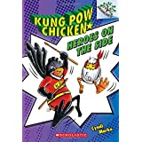 Heroes on the Side: A Branches Book (Kung Pow Chicken #4)