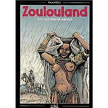 Zoulouland, tome12. Les yeux de gazelle