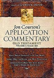 Jon Courson's Application Commentary: Volume 1, Old Testament, (Genesis-Job) by Jon Courson (2006-01-08)