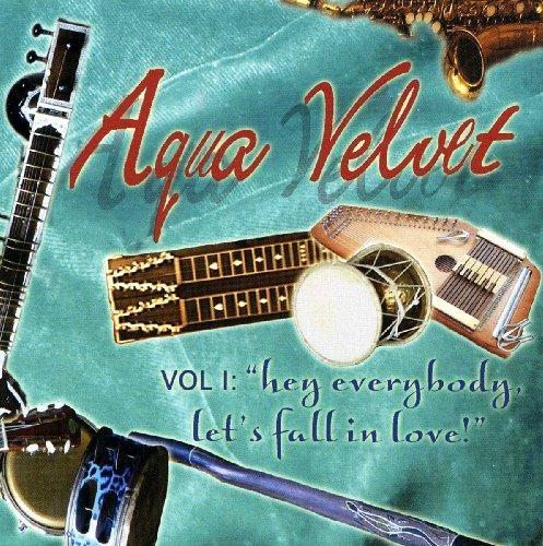 Hey Everybody, Let's Fall in Love, Vol. 1 by Aqua Velvets (2009-10-20) Aqua-fall