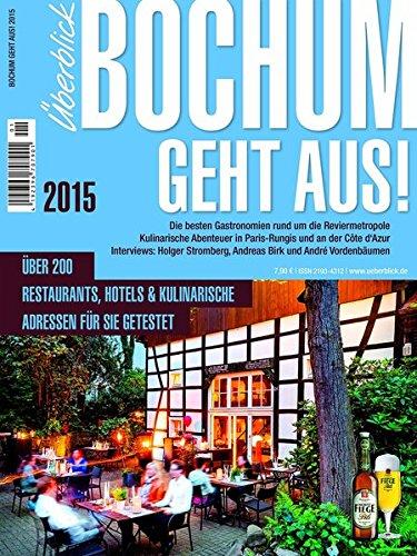 Preisvergleich Produktbild Bochum geht aus 2015: Der Ausgeh Guide für Bochum