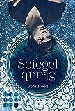 Spiegelstaub (Die Spiegel-Saga 2) von Ava Reed