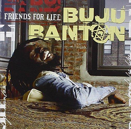 Friends For Life by Buju Banton (2003-02-25)
