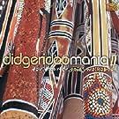 Didgeridoo Mania, Vol. 2: Goin' Walkabout