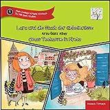 Lara und die Stadt der Geheimnisse & Omas Teekanne in Kreta (Mein zweisprachiges Hörbuch): Deutsch-Türkisch