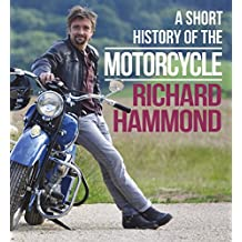 A Short History of the Motorcycle (English Edition)