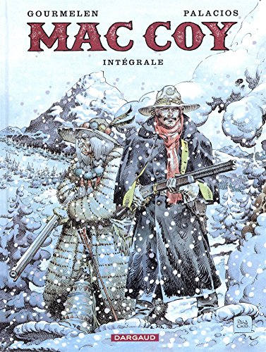 Mac Coy - Intégrales - tome 3 - Mac Coy - Intégrale tome 3 par Gourmelen