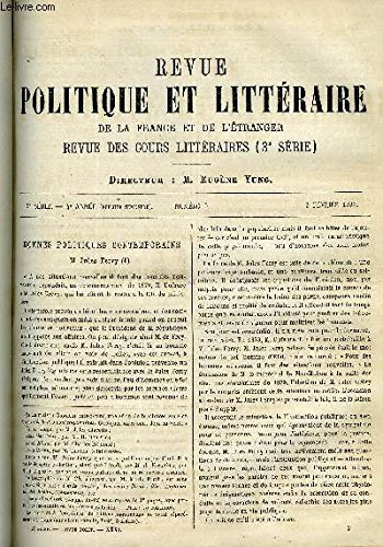 LA REVUE POLITIQUE ET LITTERAIRE 3e ANNEE - 1er SEMESTRE N°5 - JULES FERRY PAR EDOUARD SYLVIN, HISTOIRE D'UN PANTOUFLARD VI PAR HENRY GREVILLE, LE JUDAISME COMME RACE ET COMME RELIGION PAR ERNEST RENAN,JACQUELINE PASCAL PAR MARIE CHATEAUMINOIS DE LA FORGE