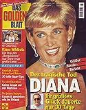 Das Goldene Blatt Nr. 37/1997 03.09.1997 Der tragische Tod Diana