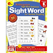 Sight Word Kindergarten Books: Pre Kindergarten and Kindergarten Sight Word Sentences for Guided Reading Levels A and B: Volume 1 (Sight Word Educate School)