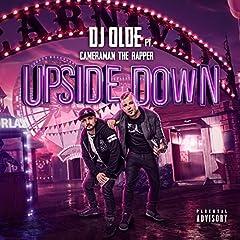 Upside Down (feat. Cameraman The Rapper) [Explicit]