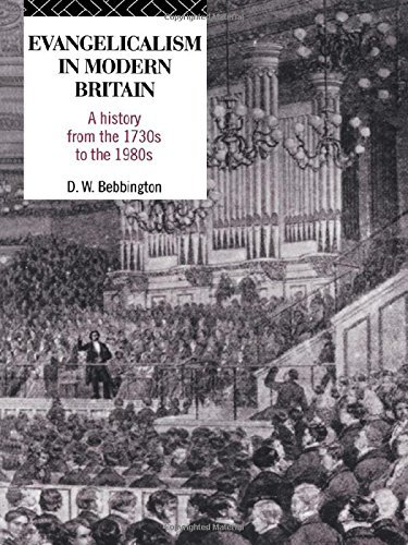 Evangelicalism in Modern Britain: A History from the 1730s to the 1980s by David W. Bebbington (1988-12-15)