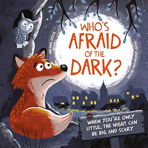Dark?: When You're Only Little, the Night Can Be Big and Scary ()