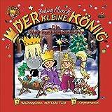 Der kleine König - CD / Die Weihnachtsgeschichte