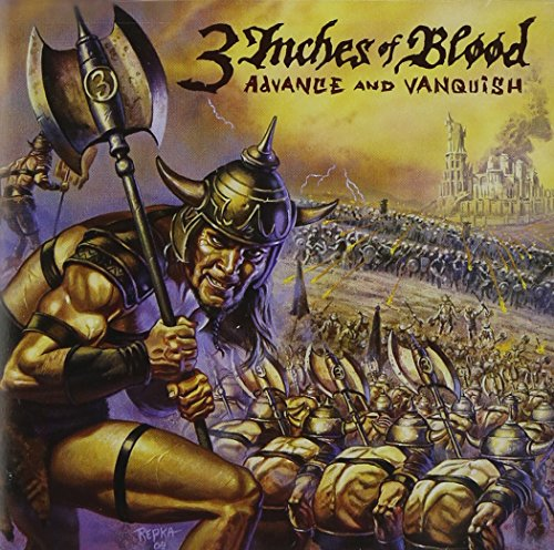 Advance and Vanquish (Blood 3 Of Inches)
