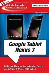 Auf die Schnelle: Google Nexus 7 Tablet (XXL-Edition)