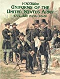 Image de Uniforms of the United States Army, 1774-1889, in Full Color