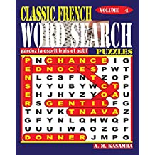 CLASSIC FRENCH Word Search Puzzles. Vol. 4