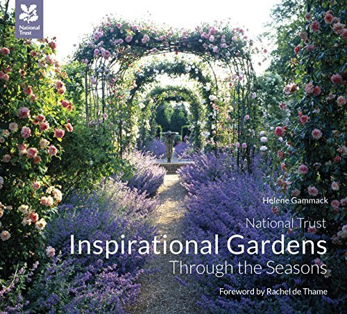By Helene Gammack Inspirational Gardens Through the Seasons (1st Edition) [Hardcover]