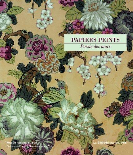 Papiers peints. Poésie des murs
