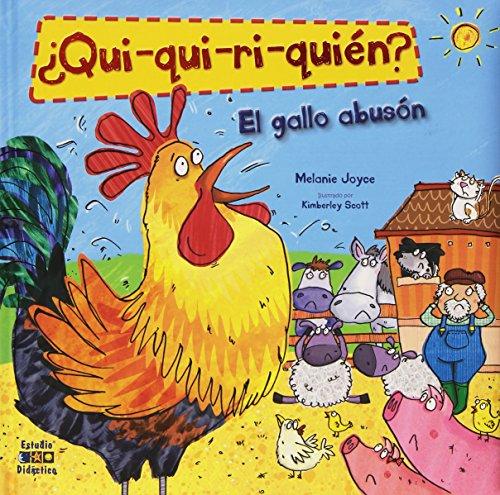 ¿QUI-QUI-RI-QUIEN? EL GALLO ABUSÓN por MELAINE JOYCE