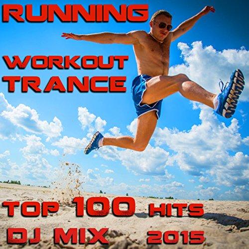 Running Workout Trance Top Hits 2015 (2.5hr 130 BPM Progressive & Tech-House DJ Mix)