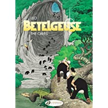 Betelgeuse Vol.2: The Caves by Leo (2010-05-06)