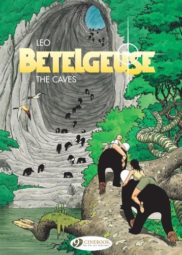 The Caves: Betelgeuse Vol. 2 by Aldebaran, Leo (2010) Paperback