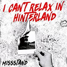 I Can'T Relax in Hinterland