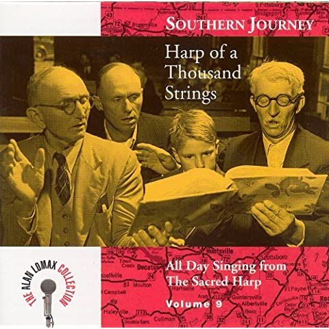 Southern Journey, Vol. 9: Harp of a Thousand Strings By Alabama Sacred Harp Singers,Alan Lomax (2000-03-01)