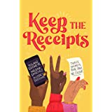 Keep the Receipts: THE SUNDAY TIMES BESTSELLER