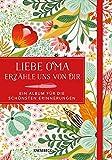 Liebe Oma, erzähle uns von dir – ein Album für die schönsten Erinnerungen