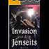 Invasion aus dem Jenseits