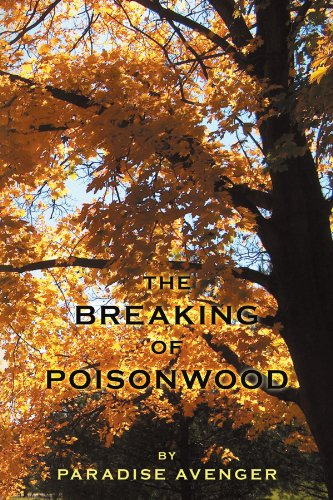The Breaking of Poisonwood Cover Image