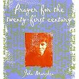 Prayer for the Twenty-First Century by John Marsden (1998-02-02)