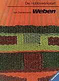 Weben mit Webrahmen und Handwebstuhl