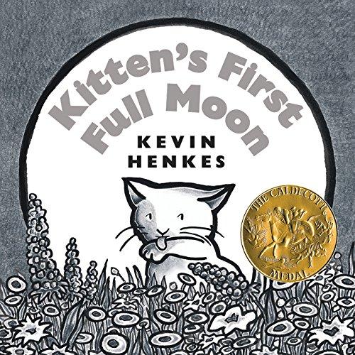 Kitten's First Full Moon Board Book por Kevin Henkes
