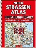 Neuer Straßenatlas Deutschland/Europa 2015/2016: Deutschland 1 : 300 000 / Europa 1 : 3 000 000