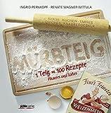 Mürbteig: 1 Teig = 100 Rezepte • Pikantes und Süßes