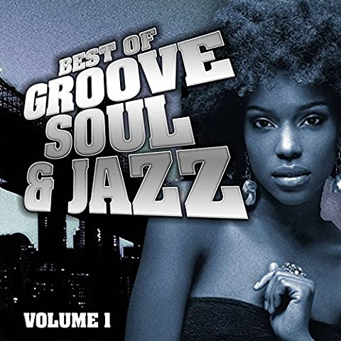 Best of Groove, Soul & Jazz, Vol. 1 (Remastered)