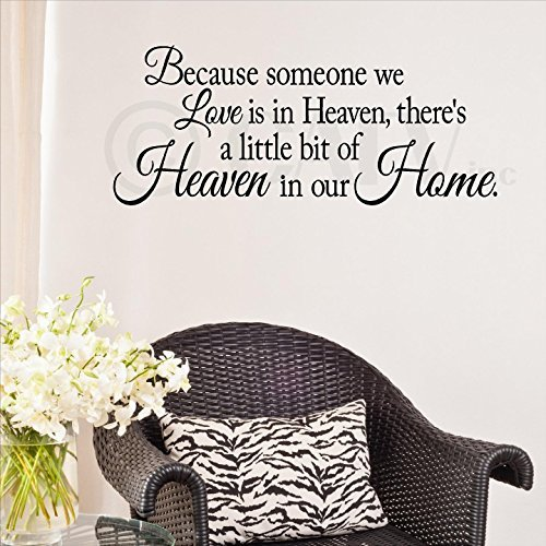 Wall Sayings Vinyl Lettering Because Someone We Love is in Heaven, There 's A Little Bit of Heaven in Our Home Schriftzug Vinyl Wand Aufkleber 12.5