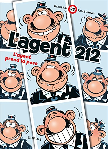 L'agent 212, tome 25 : L'agent prend la pose