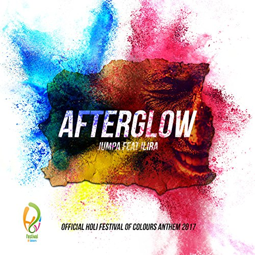 Afterglow (Official Holi Festi...