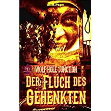 WOLF HOLE JUNCTION: Der Fluch des Gehenkten