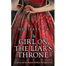 The Girl on the Liar's Throne (The Erebus Sequence)