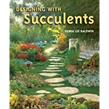 Designing with Succulents (English Edition)