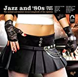 Jazz And 80's Part 2